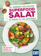 Barbara Rias-Bucher: Superfood Salat ★★