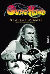 Steve Howe - Die Autobiografie - YES und andere Storys