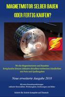 Patrick Weinand: Magnetmotor selber bauen oder fertig kaufen?