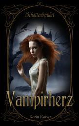 Vampirherz - Schattenberührt
