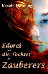 Edorei und die Tochter des Zauberers