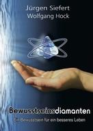Wolfgang Hock: Bewusstseinsdiamanten ★★★★