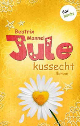 Jule - Band 2: Kussecht