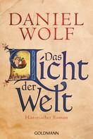 Daniel Wolf: Das Licht der Welt ★★★★★