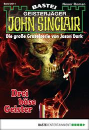John Sinclair - Folge 2011 - Drei böse Geister