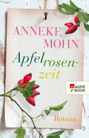 Anneke Mohn: Apfelrosenzeit ★★★★