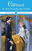 Barbara Cartland: In Den Fesseln der Liebe ★★★★