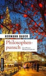 Philosophenpunsch - Ein Wiener Weihnachtskrimi