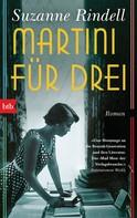 Suzanne Rindell: Martini für drei ★★★