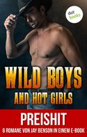 Jay Benson: Wild Boys and Hot Girls