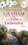 Heather Graham: Das Erbe der Liebenden