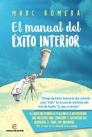 Marc Romera: El manual del éxito interior