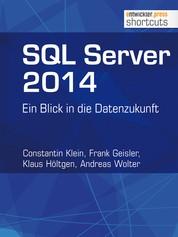 SQL Server 2014 - Ein Blick in die Datenzukunft