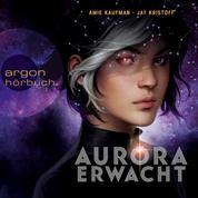 Aurora erwacht (Ungekürzt)