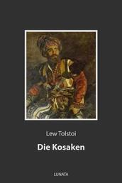 Die Kosaken - Erzählung aus dem Kaukasus