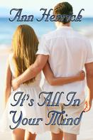 Ann Herrick: It's All In Your Mind