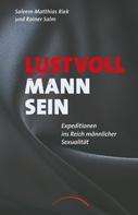Saleem Matthias Riek: Lustvoll Mann sein ★★★★★