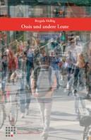 Brygida Helbig: Ossis und andere Leue