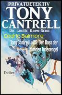 Cedric Balmore: Tony Cantrell #25: Der Boss der blonden Todesengel