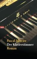 Pascal Mercier: Der Klavierstimmer ★★★★