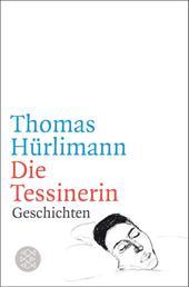Die Tessinerin - Geschichten