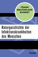 Frank Macfarlane Burnet: Naturgeschichte der Infektionskrankheiten des Menschen