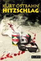 Kurt Ostbahn: Hitzschlag ★★