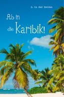 S. in der Heiden: Ab in die Karibik! ★★★