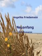 Angelika Friedemann: Neuanfang