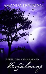 Unter dem Vampirmond - Verführung - Band 2