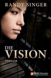 Die Vision - Thriller