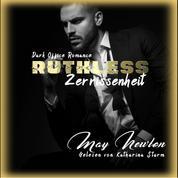 Ruthless - Zerrissenheit - Dark Office Romance