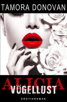 Alicia - Vögellust