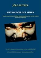 Jörg Spitzer: Anthologie des Bösen