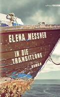 Elena Messner: In die Transitzone