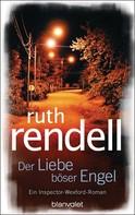 Ruth Rendell: Der Liebe böser Engel ★★★★