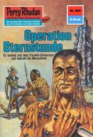 William Voltz: Perry Rhodan 609: Operation Sternstunde ★★★★