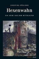 Döhlings Christina: Hexenwahn ★★★★