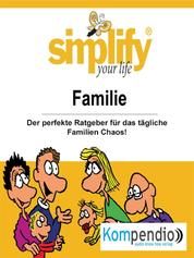 Simplify your life - Familie