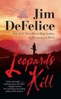 Jim DeFelice: Leopards Kill