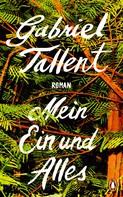 Gabriel Tallent: Mein Ein und Alles ★★★★