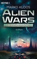 Marko Kloos: Alien Wars - Sterneninvasion ★★★★
