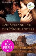 Megan MacFadden: Die Gefangene des Highlanders ★★★★