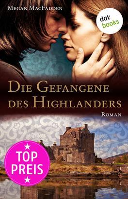 Die Gefangene des Highlanders
