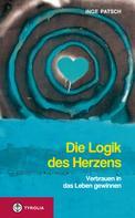 Inge Patsch: Die Logik des Herzens ★★★★
