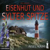 Insel-Krimi - Folge 3 - Eisenhut und Sylter Spitze