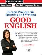 Archana Mathur: Become Proficient in Speaking and Writing - GOOD ENGLISH