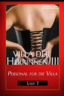 Lady T: Villa der Herrinnen III ★★