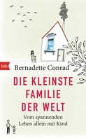 Bernadette Conrad: Die kleinste Familie der Welt ★★★