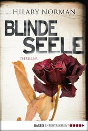 Blinde Seele - Thriller
